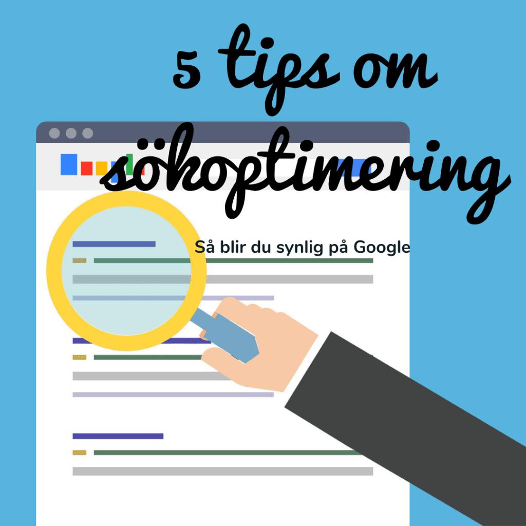 sökoptimera din hemsida 5 tips