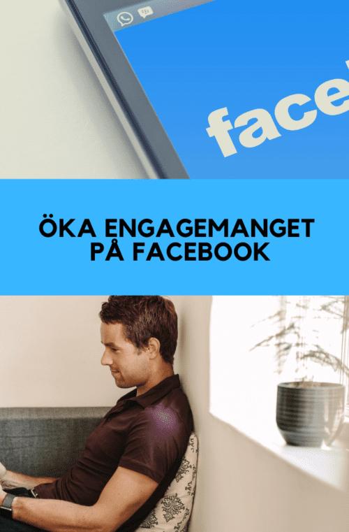 Öka engagemanget på Facebook